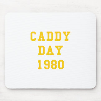 Caddy Day 1980 Mousepads