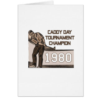 Caddy Day Tournament Champion Card