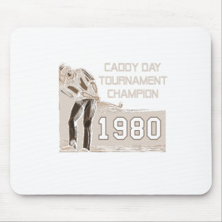 Caddy Day Tournament Champion Mousepads