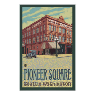 Cadillac Hotel - Pioneer Square Seattle, WA Poster
