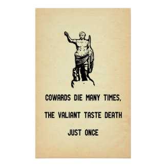 Caesar Quote Valiant Taste Death Only Once Poster