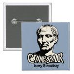 Caesar Romeboy Pinback Button
