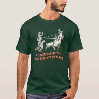 Caesar's Greetings T-Shirt