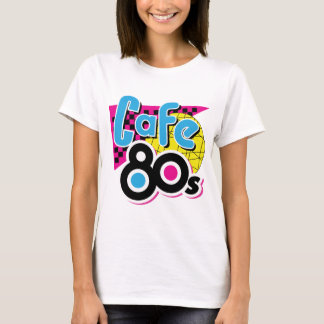 Cafe 80s T-Shirt