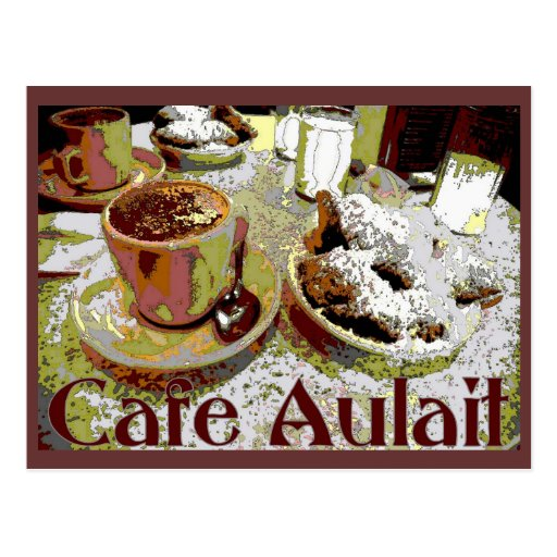 Cafe Aulait, New Orleans Coffee Post Card