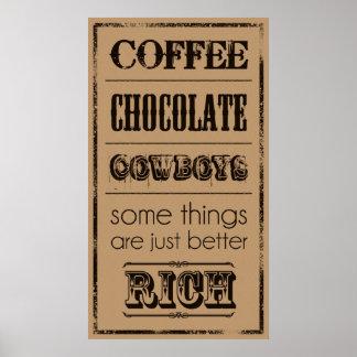 Café, chocolate, vaqueros… póster