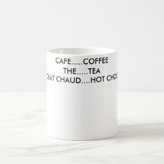 CAFÉ ........ COFFEETHE ....... TEACHOCOLAT CHAUD TAZA DE CAFÉ