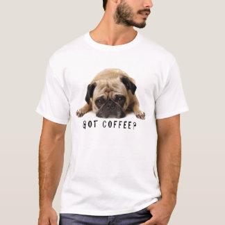 ¿Café conseguido? Camiseta del barro amasado