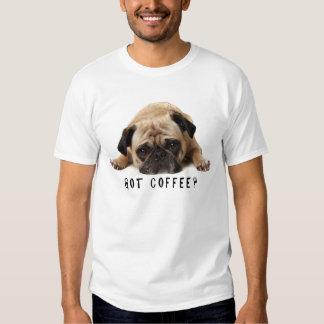 ¿Café conseguido? Camiseta del barro amasado Playeras