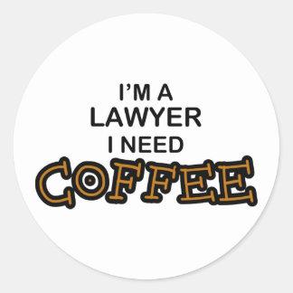 Café de la necesidad - abogado pegatina redonda