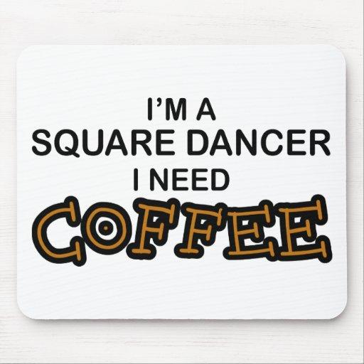 Café de la necesidad - bailarín cuadrado alfombrilla de raton