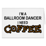 Café de la necesidad - bailarín del salón de baile tarjeta
