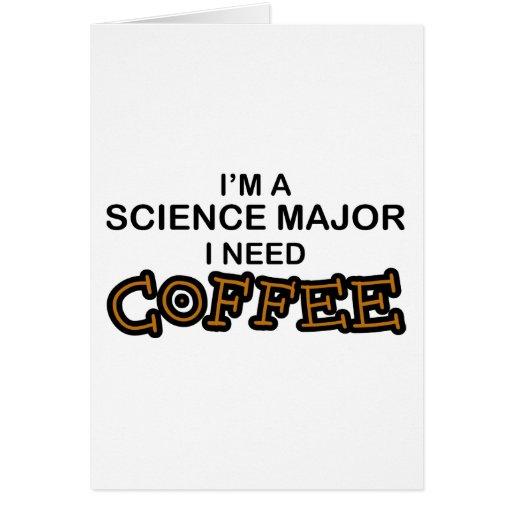 Café de la necesidad - comandante de la ciencia tarjeta de felicitación