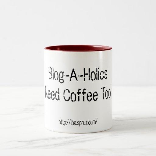 ¡Café de la necesidad del Blog-UNo-Holics también! Taza