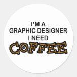 Café de la necesidad - diseñador gráfico pegatina redonda