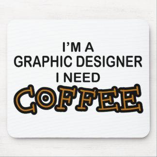 Café de la necesidad - diseñador gráfico alfombrillas de raton