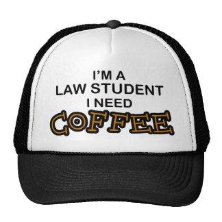 Café de la necesidad - estudiante de Derecho Gorras