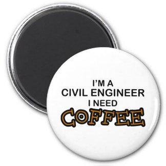 Café de la necesidad - ingeniero civil imán redondo 5 cm