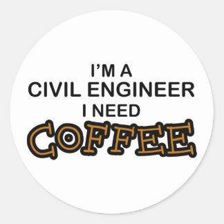 Café de la necesidad - ingeniero civil pegatina redonda