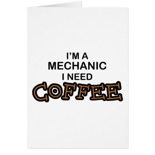 Café de la necesidad - mecánico tarjeta de felicitación
