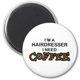 Café de la necesidad - peluquero imán redondo 5 cm