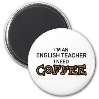 Café de la necesidad - profesor de inglés imán redondo 5 cm