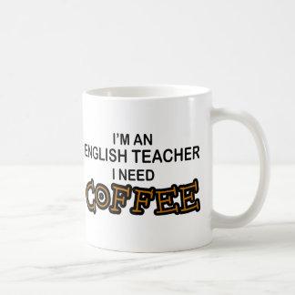 Café de la necesidad - profesor de inglés taza básica blanca