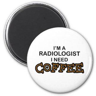 Café de la necesidad - radiólogo imán redondo 5 cm