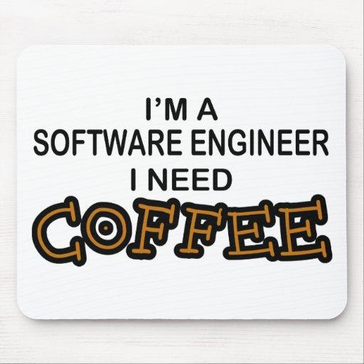 Café de la necesidad - Software Engineer Tapetes De Raton