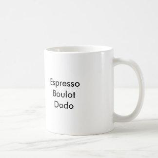 Café del à de Tasse: Café express, Boulot, Dodo Tazas