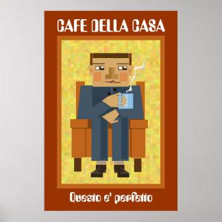 Cafe della casa print