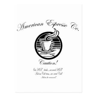 Café express americano Co.   ¡Nuestras bebidas Postal