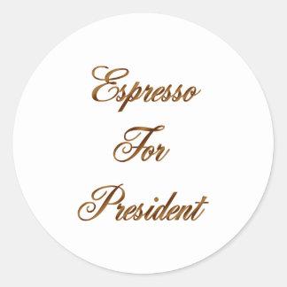 Café express para el presidente etiqueta redonda