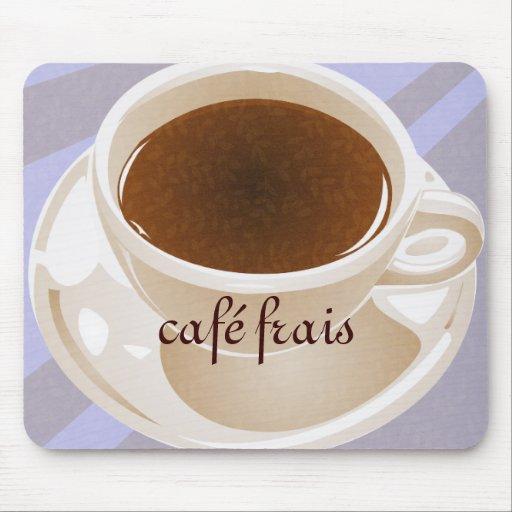 Café frais Mousepad