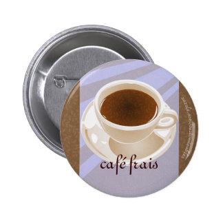 Café frais pinback button