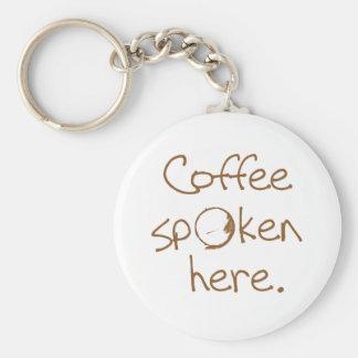Café hablado aquí llaveros personalizados