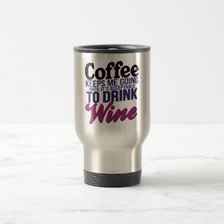 Café hasta que sea aceptable beber el vino taza de viaje de acero inoxidable