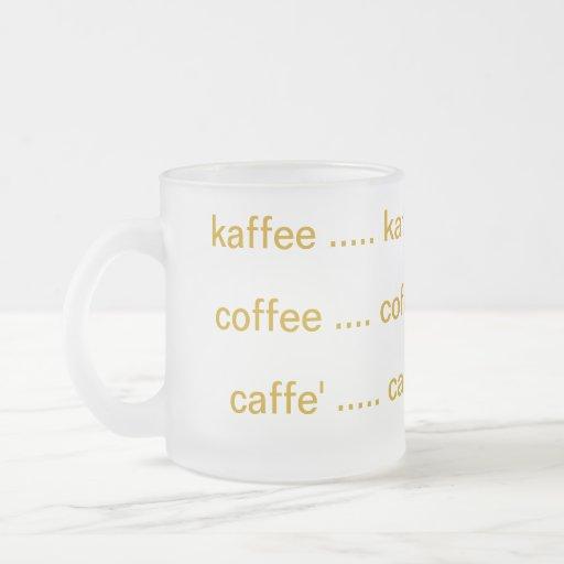 Café internacional taza de café esmerilada