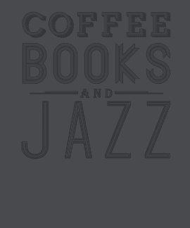 Café, libros y jazz camisetas