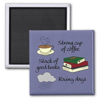 Café, los libros y lluvia - cambie el color imán cuadrado