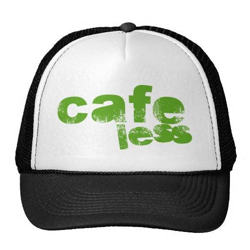 Café menos gorra