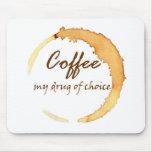 Café - mi droga de la opción alfombrilla de raton