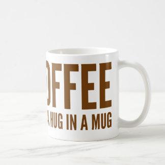 Café (N.) un abrazo en una taza