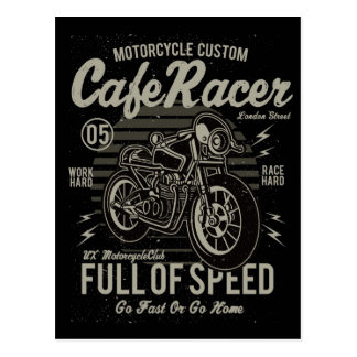 Cafe Racer Work Hard Race Hard Go Fast or Go Home Postcard