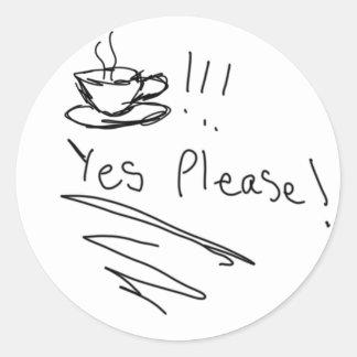 Café: ¡Satisfaga sí! Etiquetas Redondas