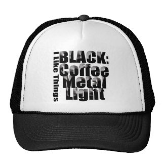 ¡Café sólo, metal negro, luz negra! Gorras
