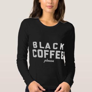 Café sólo por favor playera