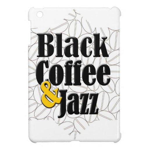 Café sólo y jazz iPad mini cárcasas