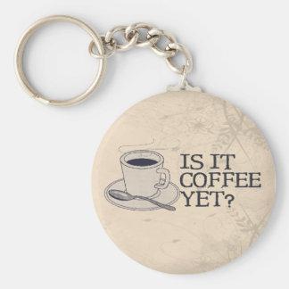 ¿Café todavía? Llavero Redondo Tipo Pin