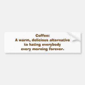 Café: Una alternativa a odiar la gente BMPER STKR Pegatina Para Auto
